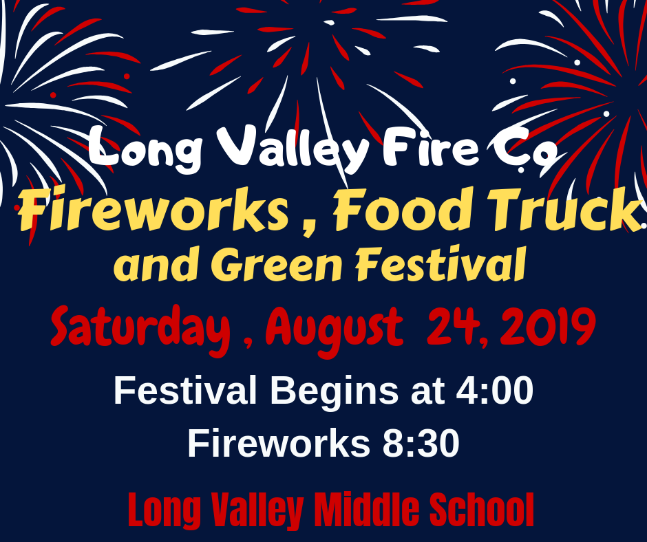 Long Valley Fireworks, Food Truck & Green Festival