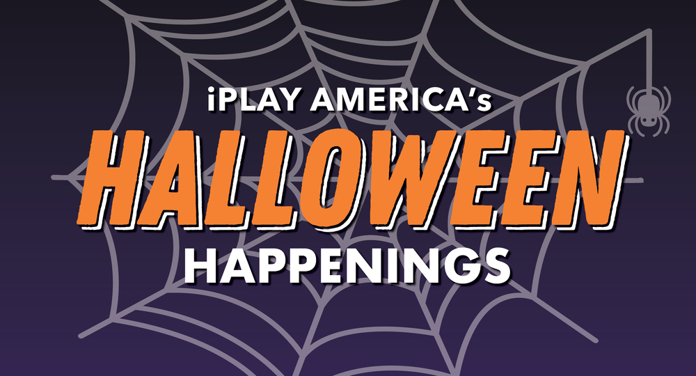 iPlay America's Halloween Happenings